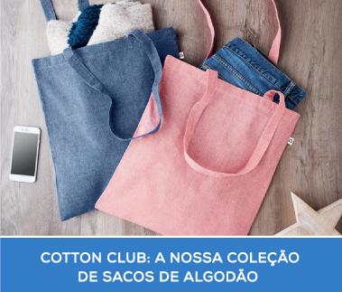 COTTON CLUB: DESCUBRA A NOSSA SELEÇÃO DE SACOS