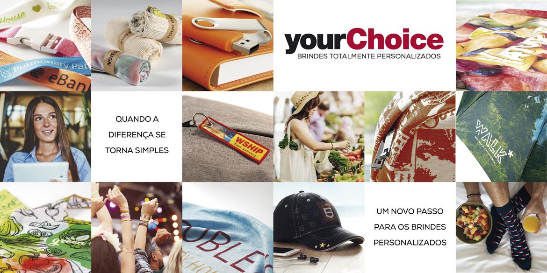 Your Choice: Brindes Totalmente Personalizáveis