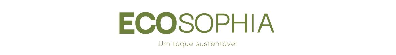ECOSOPHIA: Um Toque sustentável.