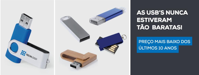 As USB's nunca estiveram tão baratas!