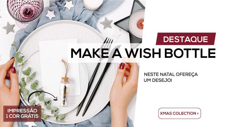Make a Wish Bottle: Neste Natal ofereça um desejo